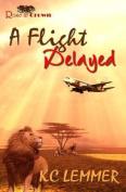 A Flight Delayed