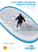Parallel Dreams Alpine Skiing