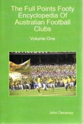 The Full Points Footy Encyclopedia of Australian Football Clubs