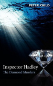 Inspector Hadley - The Diamond Murders