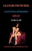A Slavegirl for the Sheik