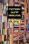 Memory Dump Analysis Anthology