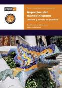 Aspectos del Mundo Hispano Practice Book [Spanish]