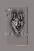 The Mullery Sagas (Books, Birthrights & Beginnings), Second Edition
