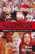The Meaning of Madness