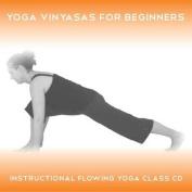 Yoga 2 Hear - Yoga Vinyasas for Beginners [Audio]