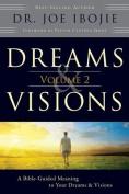 Dreams & Visions, Volume 2