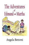 The Adventures of Edmund and Martha