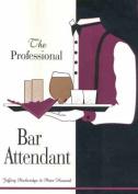 The Professional Bar Attendant