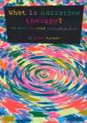 What is Narrative Therapy?