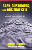 Cash, Customers and Ads That Sell