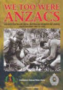 We Too Were Anzacs