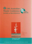 """Proceedings of the 13th Australian Weeds Conference - Weeds """"Threats Now and for Ever?"""""""