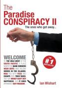 The Paradise Conspiracy II