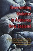 Overcoming Violence in Aotearoa New Zealand
