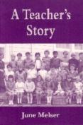 A Teacher's Story
