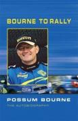 Bourne to Rally