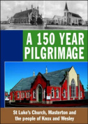 A 150 Year Pilgrimage