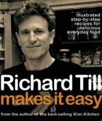 Richard Till Makes it Easy