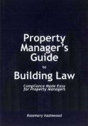 Property Manager's Guide to Building Law