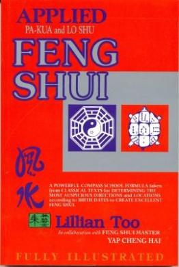 Applied Pakua and Loshu Feng Shui