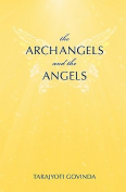 The Archangels and the Angels