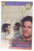 Volunteer Work Overseas for Australians and New Zealanders