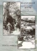 Rainforest and Ravished Snow