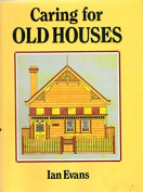 Caring for Old Houses