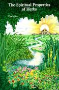 The Spiritual Properties of Herbs
