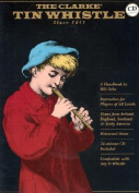 The Clarke Tin Whistle with CD