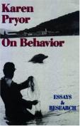 Karen Pryor on Behavior