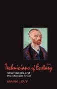 Technicians of Ecstasy