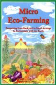 Micro Eco-Farming