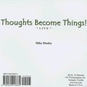 Thoughts Become Things! Live [Audio]