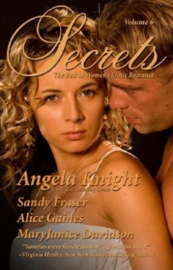 Secrets: Volume 6 the Best in Women's Erotic Romance