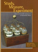 Study, Measure, Experiment