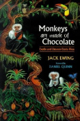 Monkeys Are Made of Chocolate