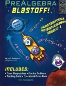 PreAlgebra Blastoff!