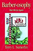 Barberosophy-Hair We Go Again