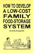 How to Develop a Low-Cost Family Food-Storage System