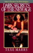 Dark Secrets of the New Age