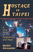 Hostage in Taipei