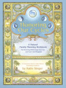 Honouring Our Cycles