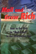 Mail and Grow Rich
