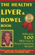 The Healthy Liver & Bowel Book