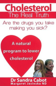 Cholesterol: The Real Truth