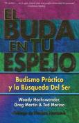 El Buda En Tu Espejo [Spanish]