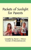 Packets of Sunlight for Christian Parents