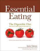 Essential Eating: The Digestible Diet